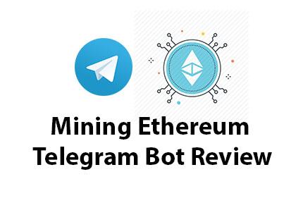 mining_ethereum_telegram_bot_review