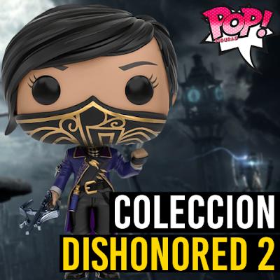 Lista de figuras funko pop de Funko Dishonored 2
