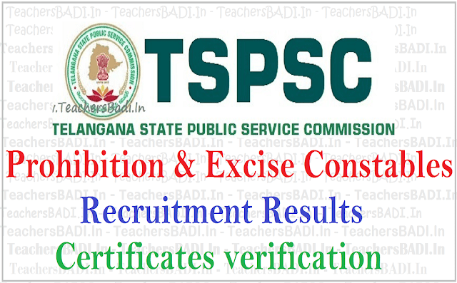 Tspsc Prohibition & Excise Constables recruitment results, Certificates verification 2016