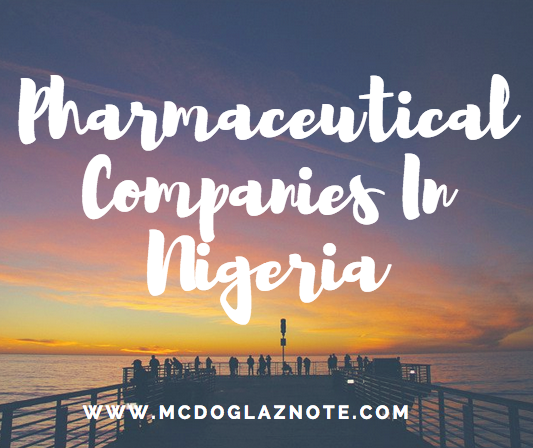 LIST OF PHARMACEUTICAL COMPANIES IN NIGERIA