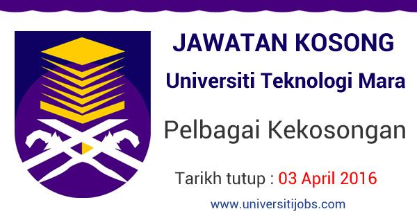 Jawatan Kosong Universiti Teknologi Mara (UiTM) Kampus Shah Alam dan Cawangan