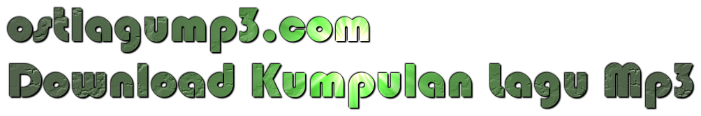 OstLaguMp3.com | Situs Download Lagu Mp3