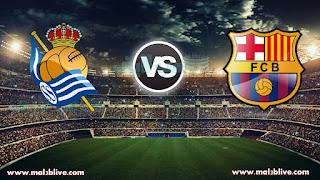 مشاهدة مباراة برشلونة وريال سوسيداد Real sociedad Vs Barcelona بث مباشر بتاريخ 14-01-2018 الدوري الاسباني
