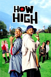 Watch How High Online Free in HD