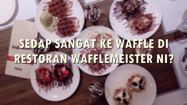WAFFLE DI RESTORAN WAFFLEMEISTER
