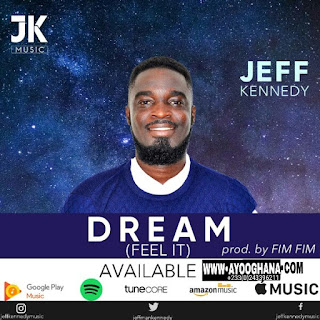 Jeff Kennedy - Dream (Feel It) (Prod by Fimfim). mp3