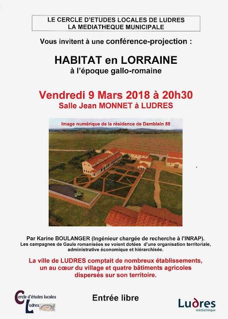 """LUDRES (54) - Conférence """"Habitat en Lorraine à l'époque gallo-romaine"""" (9 mars 2018)"""