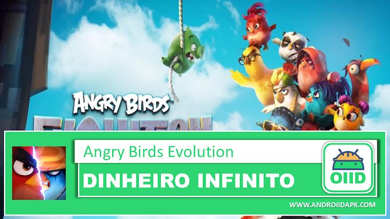 Angry Birds Evolution v2.2.1 – APK MOD HACK – Dinheiro Infinito