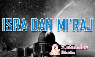 Kisah Isra' Mi'raj Nabi Muhammad SAW Bagian 2