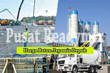 Harga Beton Jayamix Pancoran Mas Per m3 Terbaru 2020