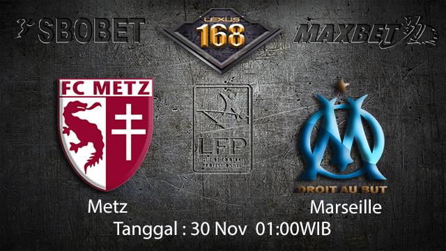PREDIKSIBOLA - PREDIKSI TARUHAN BOLA METZ VS MARSEILLE 30 NOVEMBER 2017 (LIGUE 1)