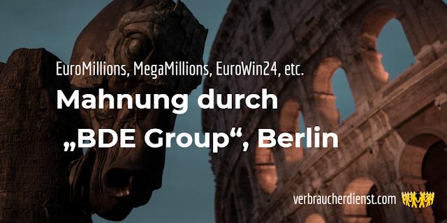 "Titel: Mahnung durch die ""BDE Group"", Berlin"
