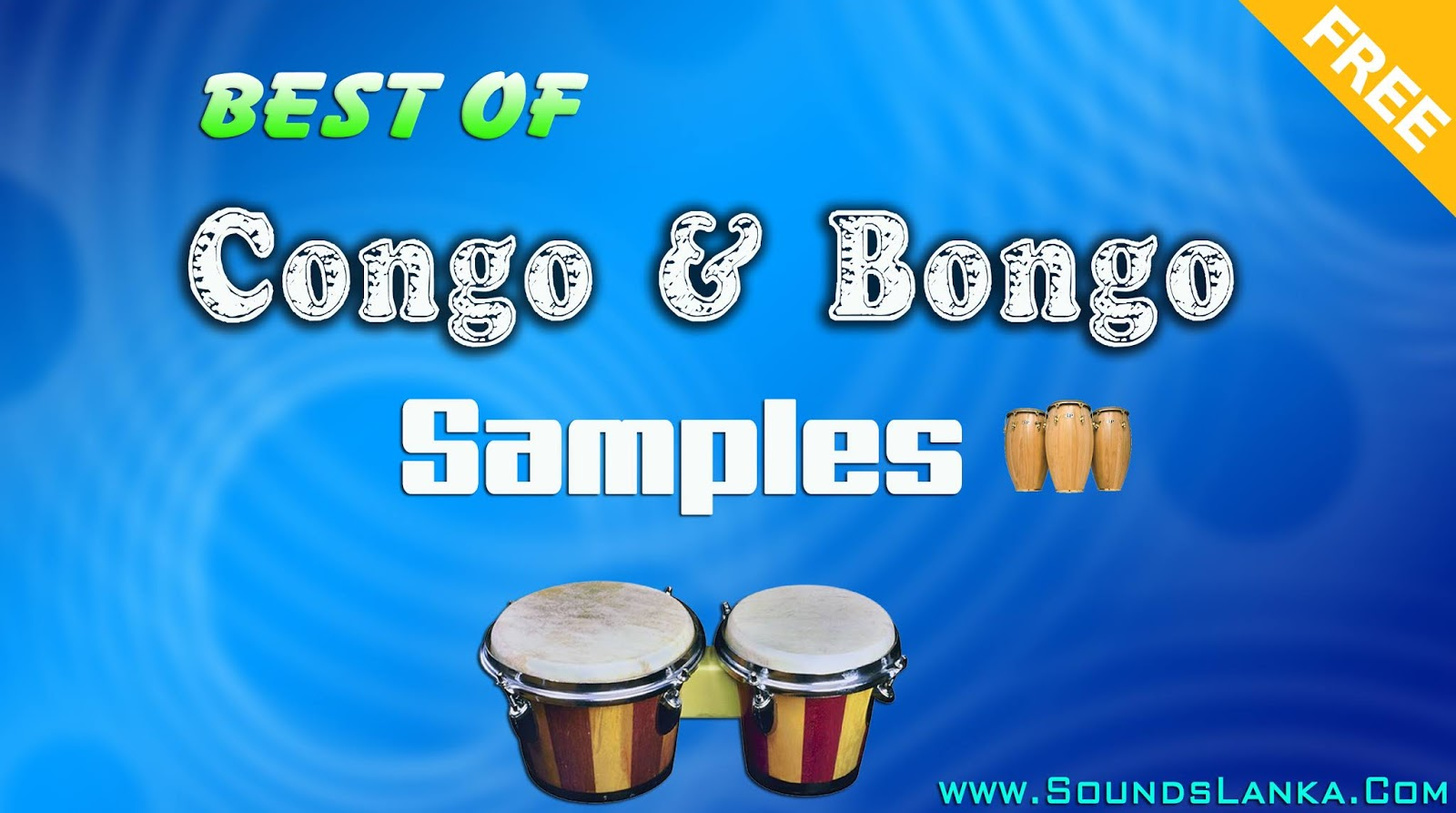 Best Of Congo & Bongo Samples Pack Free Download ( Single Shot