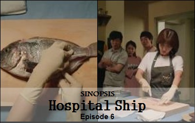 Sinopsis Hospital Ship Episode 6
