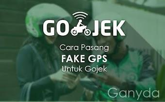 Cara Pasang Fake GPS Untuk Gojek