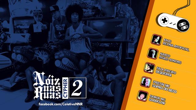 NÓIZ NAS RUAS | CYPHER #2 - Anjo, Narco, Fala Ribeiro, Pretin MC e Samuk MC