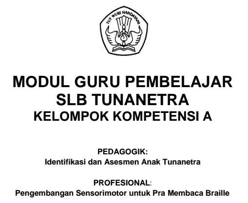 Download Modul Guru Pembelajaran SLB Tunanetra Kelompok Kompetensi A Format PDF