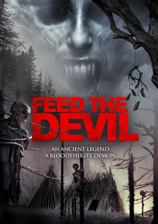 Feed The Devil 2015 Hindi Dual Audio 300mb Dvdscr Movie Download