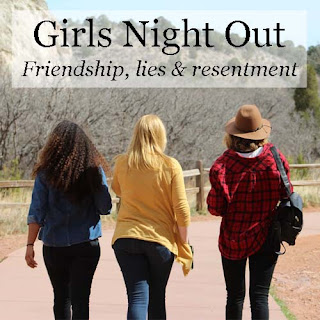 Girls Night Out - A Novel of friendship, lies and resentment