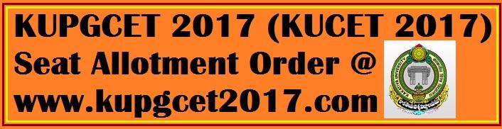 KUPGCET 2017 (KUCET 2017) Seat Allotment Order @ www.kupgcet2017.com