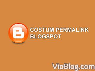 cara merubah permalink blogspot