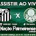 Link AO VIVO | Santos x Palmeiras Brasileirão 2017
