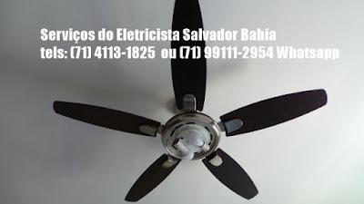 Instalação de ventilador de teto em Salvador-Ba-71-4113-1825