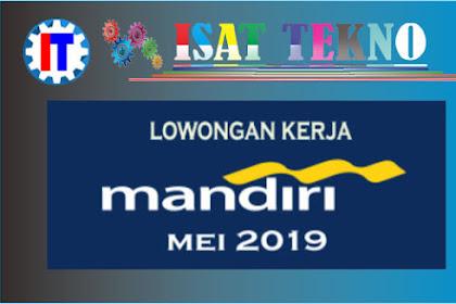 Rekruitment Bank Mandiri Terbaru Mei 2019