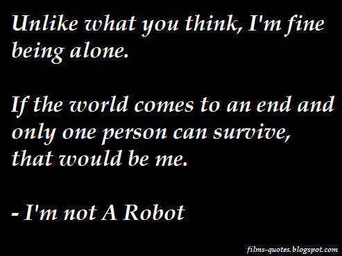 i m not a robot drama quotes films quotes