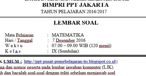 Soal UAS  Ujian Akhir Semester  Ganjil Matematika Kelas 9 , 20162017  BIMPRI PPT