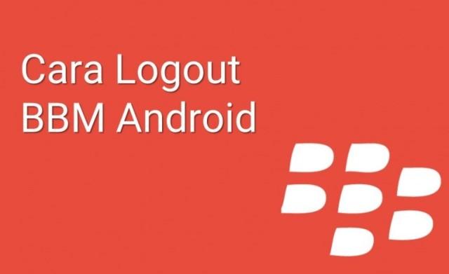 Cara Ganti Akun BBM Android Tanpa Harus Instal Ulang Aplikasi BBM