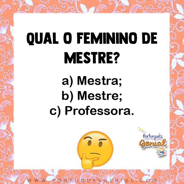 Feminino de mestre - Qual o feminino de?