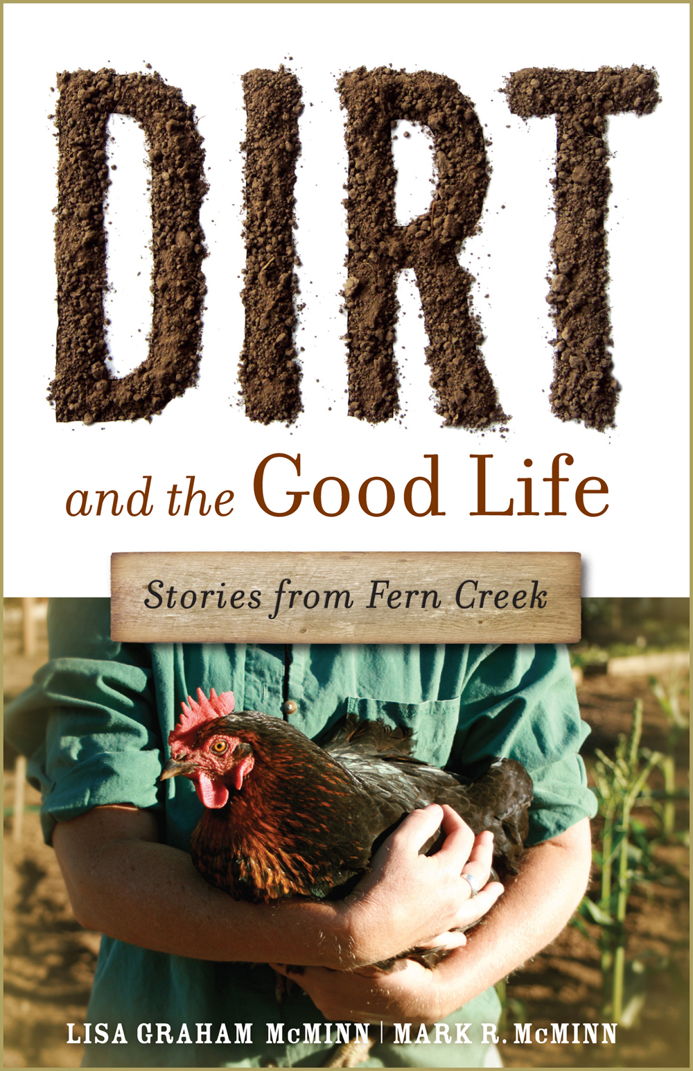 Quaker Oats Live: Book Review: Dirt & The Good Life