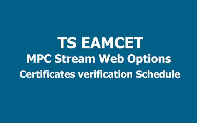 TS EAMCET 2019 MPC stream Web Options, Certificates verification Schedule