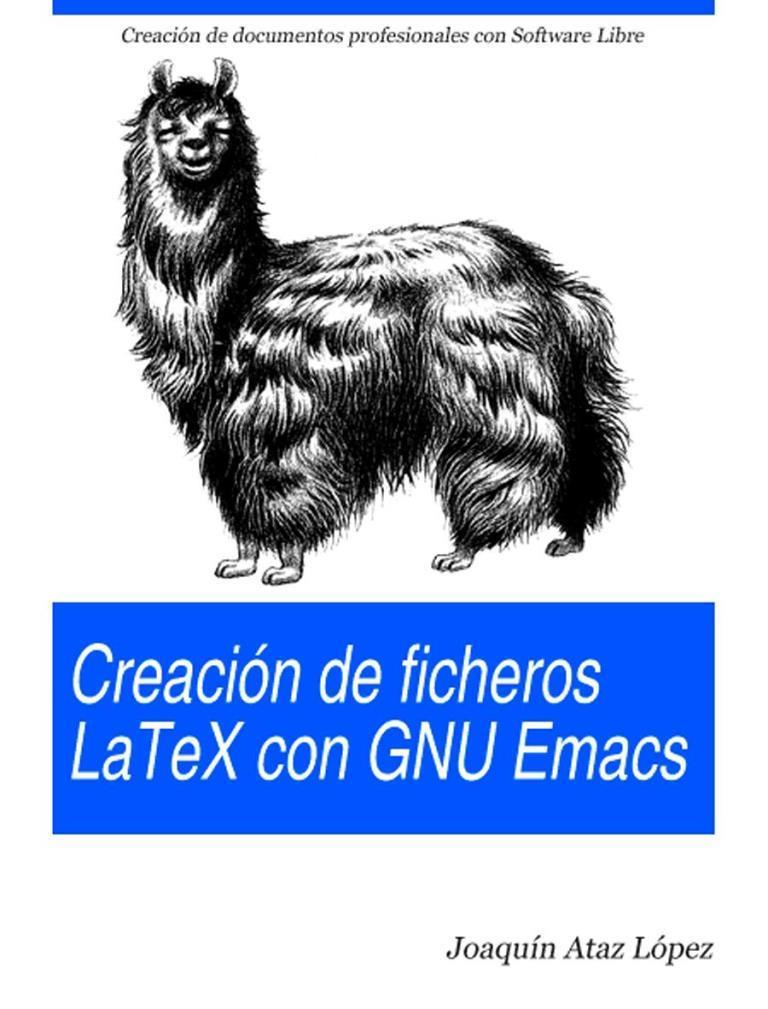 Creación de ficheros Latex con GNU Emacs – Joaquín Ataz López
