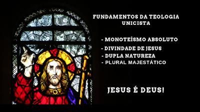Crença Unicista afirma que Jesus é Deus