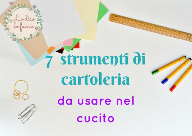 7 strumenti di cartoleria da usare nel cucito