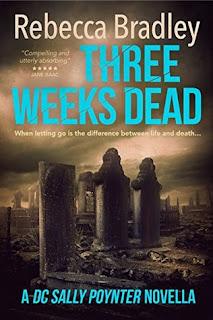 Three weeks dead by Rebecca Bradley