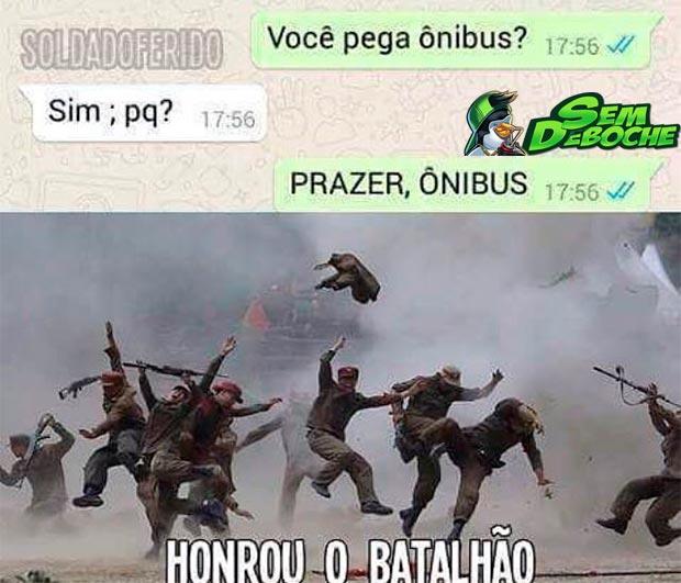 ESSE HONROU O BATALHÃO