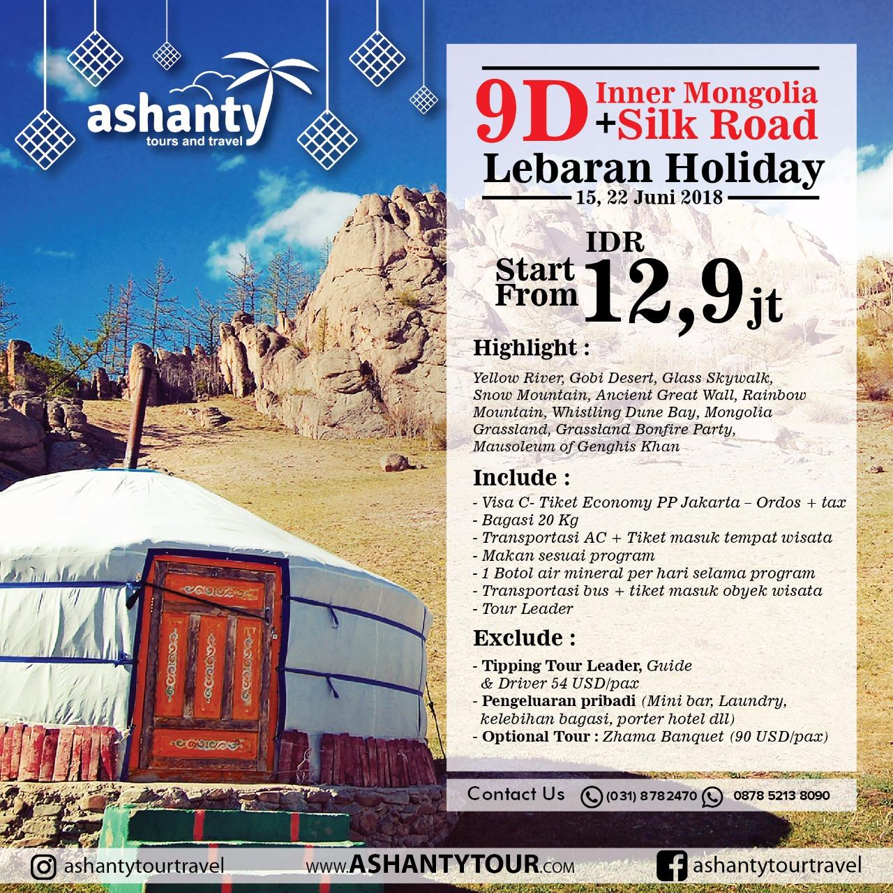 Inner Mongolia + Silk Road Lebaran Tour 2018 (9D)