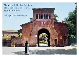 L'Abbazia delle Tre Fontane e la fabbrica del cioccolato dei frati Trappisti - Visita guidata Roma