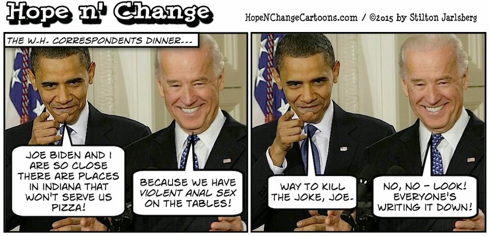 obama, obama jokes, political, humor, cartoon, conservative, hope n' change, hope and change, stilton jarlsberg, biden, correspondents dinner, anal sex, indiana, pizza