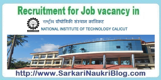 Naukri Vacancy Recruitment NIT Calicut