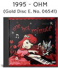 1995 - One Hot Minute (Gold Disc Edition No. 06541)