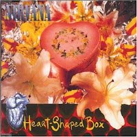"(Nirvana) ""Heart Shaped Box"""