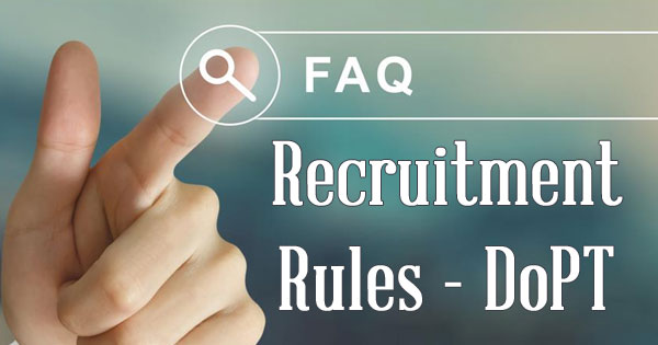 FAQ-Recruitment-Rules-DoPT