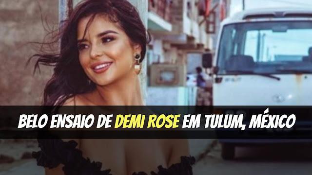 Tem Na Web - Demi Rose posa em ensaio no México. Veja as fotos: