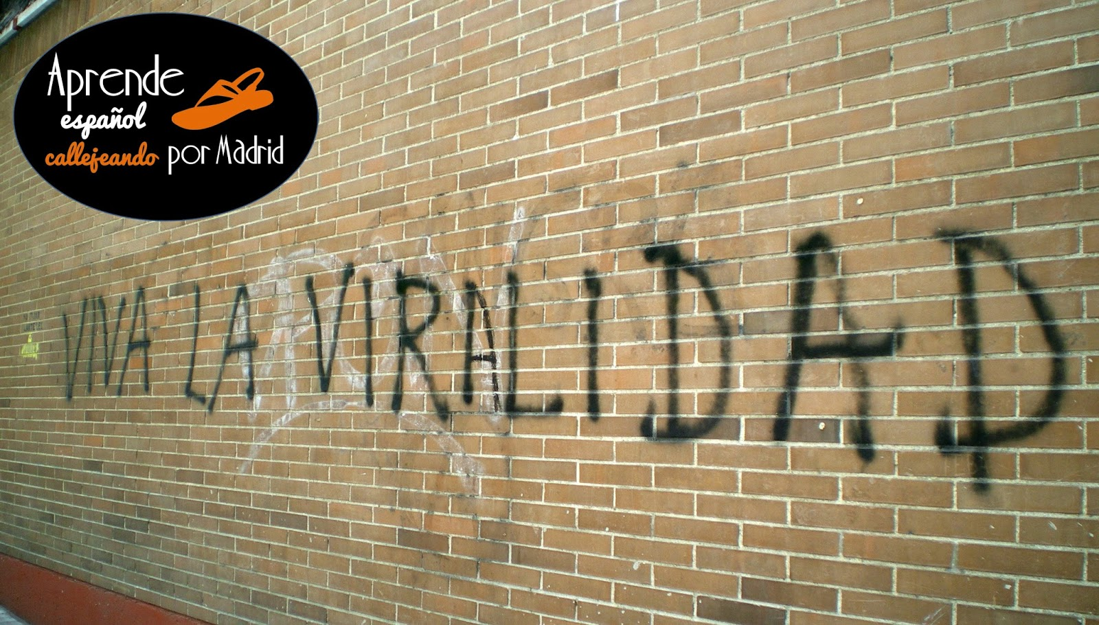 viva la viralidad