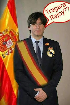 Carlos Puigdemont , tragará Rajoy ? , cinta España, Real Madrid