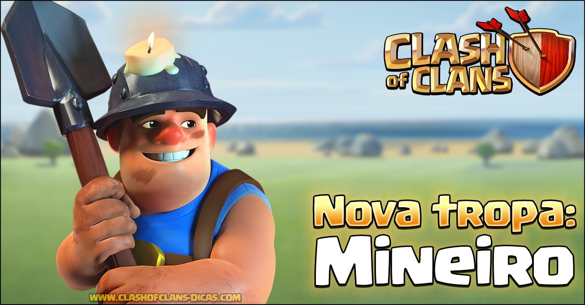 Sneak Peek 5 Mineiro Nova Tropa Clash Of Clans Dicas